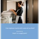 Come migliorare la pulizia delle camere del tuo Hotel e B&B?